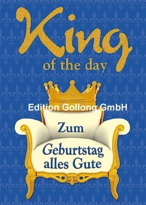 """King of the day"" Postkarte ♛"